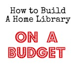 How to Build a Home Library On a Budget