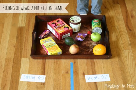 Strong or Weak: A Nutrition Game for Kids {Playdough to Plato}