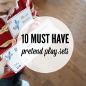 10 must have pretend play sets