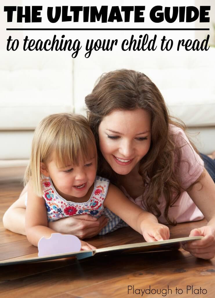 The Ultimate Guide to Teaching Your Child to Read