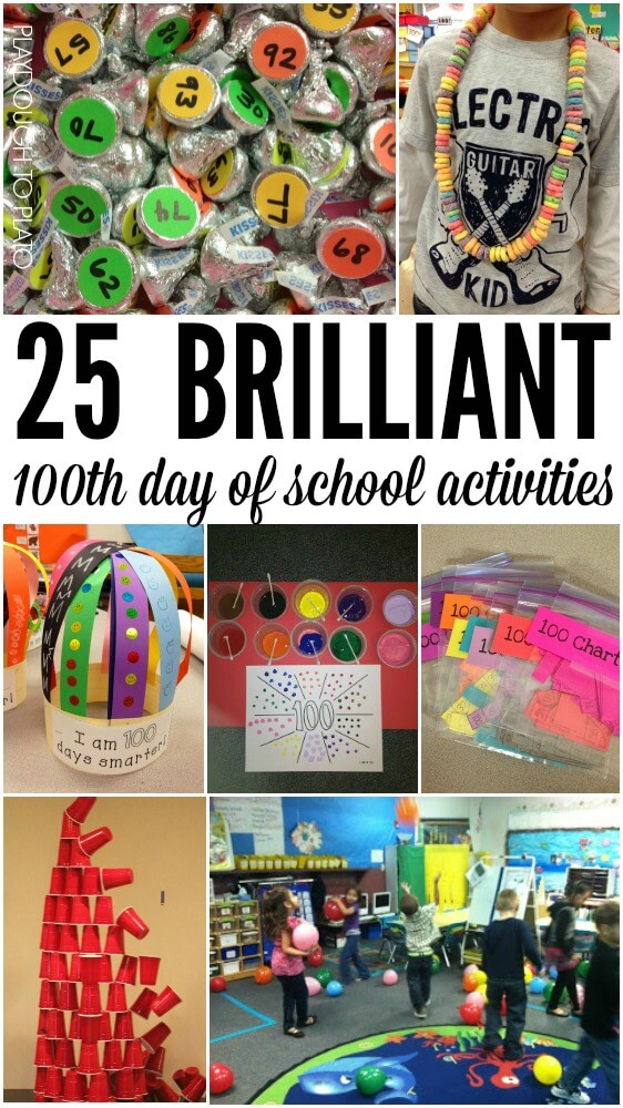 25 Brilliant 100th day of school activities.