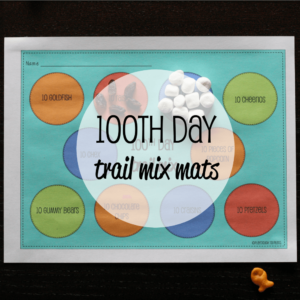 EDITABLE 100th Day Trail Mix Mats