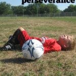 How To Teach Kids Perseverance
