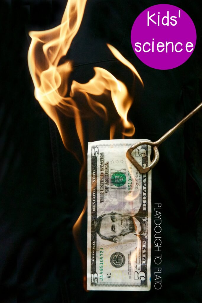 What an awesome science demonstration for kids! Make money burn.