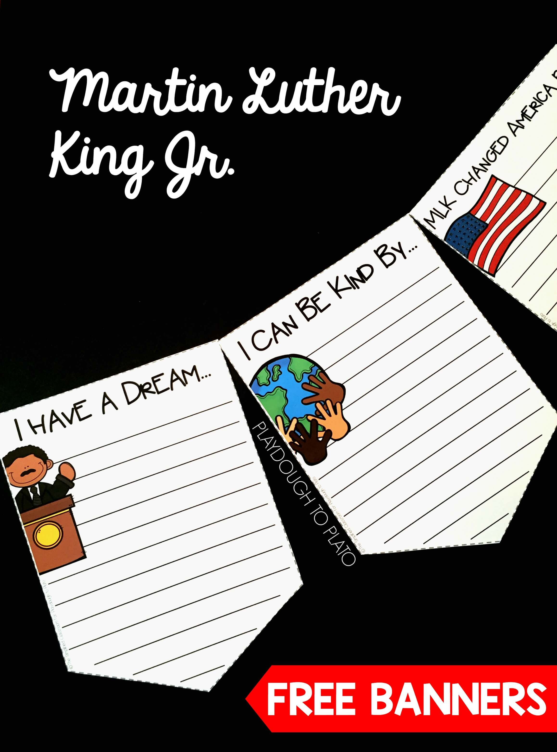 Martin Luther King Jr. Banners - Playdough To Plato